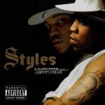 Styles P – 2002 – A Gangster And A Gentleman