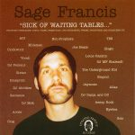 Sage Francis – 2001 – Sick Of Waiting Tables