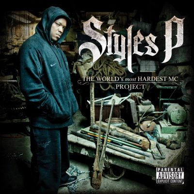 Styles P - 2012 - The World's Most Hardest MC Project