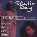 Stylie Ray – 2002 – Testimonies Of Life