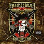 Subnoize Souljaz – 2009 – Blast From The Past