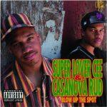 Super Lover Cee & Casanova Rud – 1993 – Blow Up The Spot EP