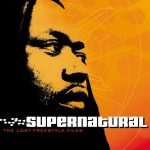 Supernatural – 2003 – The Lost Freestyle Files