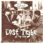 The Lost Trybe Of Hip-Hop – 1996 – Lifestylz