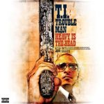 T.I. – 2012 – Trouble Man: Heavy Is The Head (2 CD)