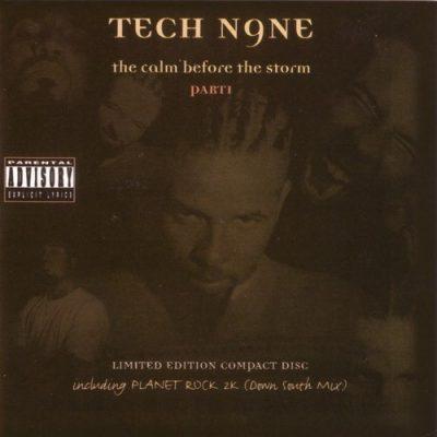 Tech N9ne - 1999 - The Calm Before The Storm
