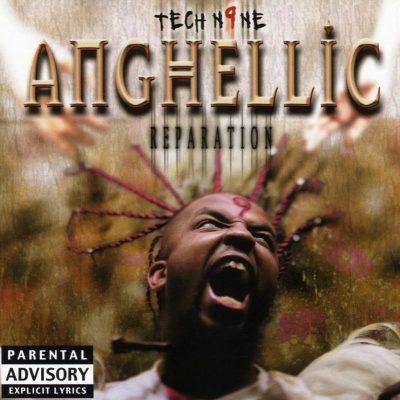 Tech N9ne - 2003 - Anghellic (Reparation)