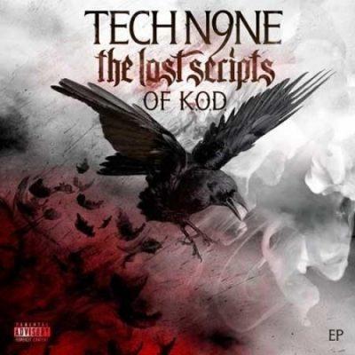 Tech N9ne - 2010 - The Lost Scripts Of K.O.D. EP