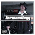 Termanology – 2005 – Hood Politics II
