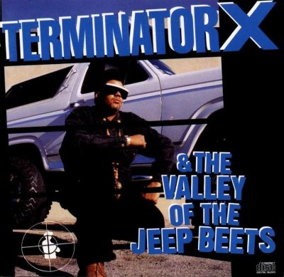 Terminator X - 1991 - Terminator X & The Valley of the Jeep Beats