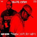 San Quinn & The Gatlin – 2019 – Dope Boy Habits (Deluxe Edition)