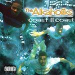 Tha Alkaholiks – 1995 – Coast II Coast