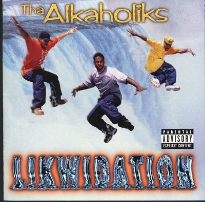 Tha Alkaholiks - 1997 - Likwidation