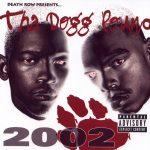 Tha Dogg Pound – 2001 – 2002