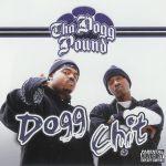 Tha Dogg Pound – 2007 – Dogg Chit