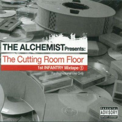 The Alchemist - 2003 - The Cutting Room Floor: 1st Infantry Mixtape