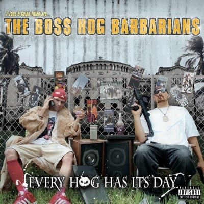 The Boss Hog Barbarians - 2006 - Every Hog Has It's Day