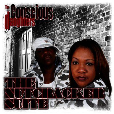 The Conscious Daughters - 2009 - The Nutcracker Suite