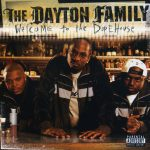 The Dayton Family – 2002 – Welcome To The DopeHouse