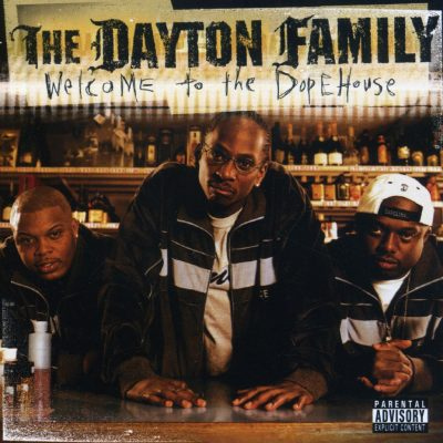 The Dayton Family - 2002 - Welcome To The DopeHouse