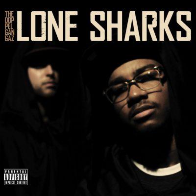 The Doppelgangaz - 2011 - Lone Sharks