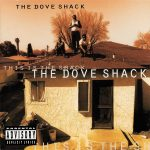 The Dove Shack – 1995 – This Is The Shack