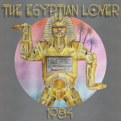 The Egyptian Lover - 2015 - 1984