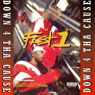 The Fast 1 - 1995 - Down 4 Tha Cause