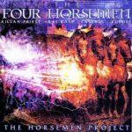 The Four Horsemen – 2003 – The Horsemen Project