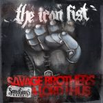 Savage Brothers & Lord Lhus – 2011 – The Iron Fist