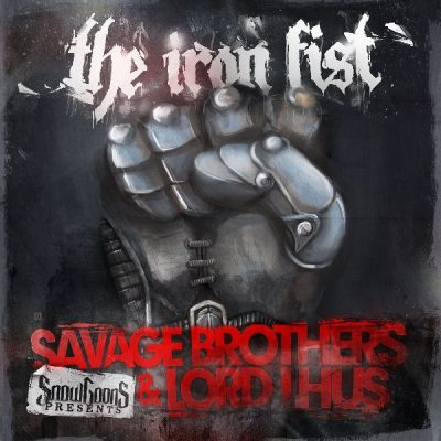 Savage Brothers & Lord Lhus - 2011 - The Iron Fist