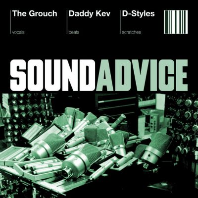 The Grouch, Daddy Kev, D-Styles - 2003 - Sound Advice EP