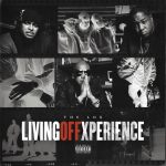 The L.O.X. – 2020 – Living Off Xperience