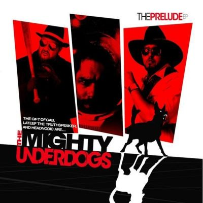 The Mighty Underdogs - 2007 - The Prelude EP