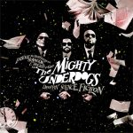 The Mighty Underdogs – 2008 – Droppin' Science Fiction