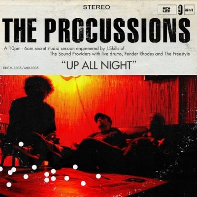 The Procussions - 2004 - Up All Night
