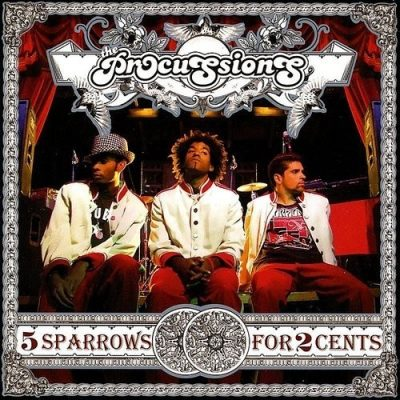 The Procussions - 2006 - 5 Sparrows For 2 Cents