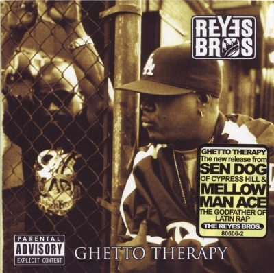 The Reyes Brothers - 2006 - Ghetto Therapy