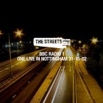 The Streets – 2019 – The Streets: One Live In Nottingham, 31-10-02