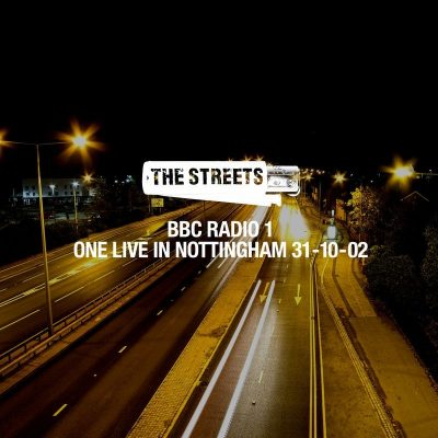 The Streets - 2019 - The Streets: One Live In Nottingham, 31-10-02