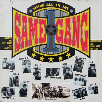 The West Coast Rap All-Stars - 1990 - We're All In The Same Gang