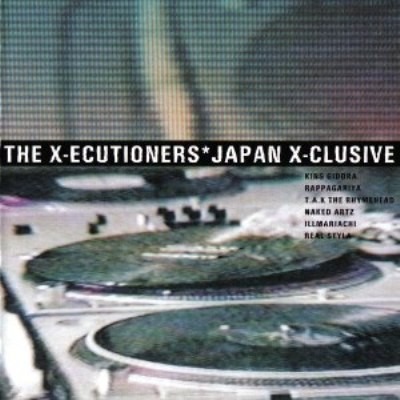 The X-Ecutioners - 1998 - Japan X-clusive
