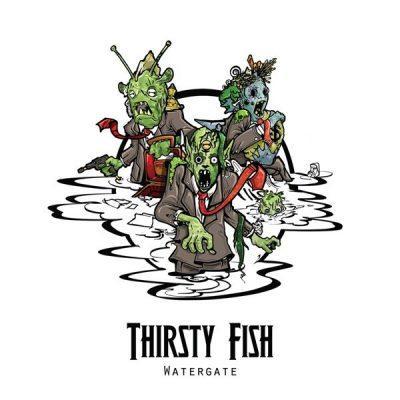 Thirsty Fish - 2011 - Watergate