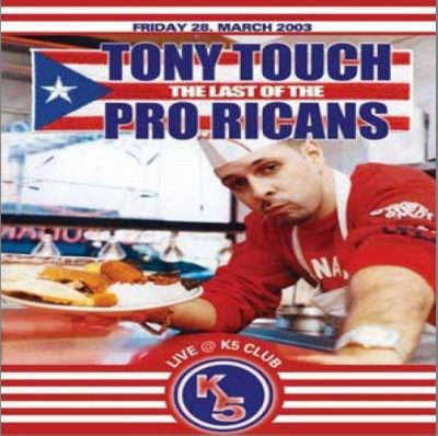 Tony Touch - 2002 - The Last Of The Pro Ricans