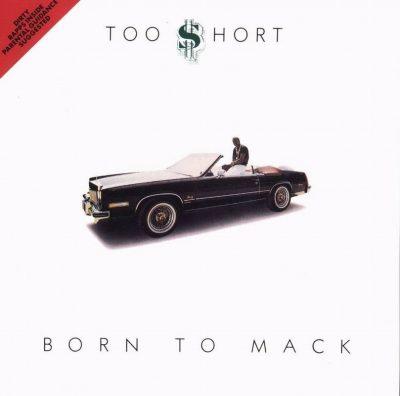 Too Short - 1987 - Born To Mack