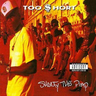 Too Short - 1992 - Shorty The Pimp