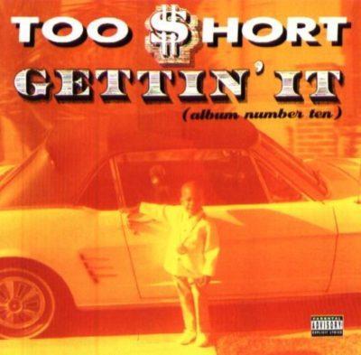 Too Short - 1996 - Gettin' It