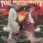 Top Authority – 1997 – Top Authority: Uncut (The New Year)