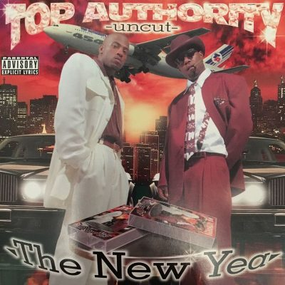 Top Authority - 1997 - Top Authority: Uncut (The New Year)