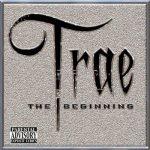 Trae – 2008 – The Beginning